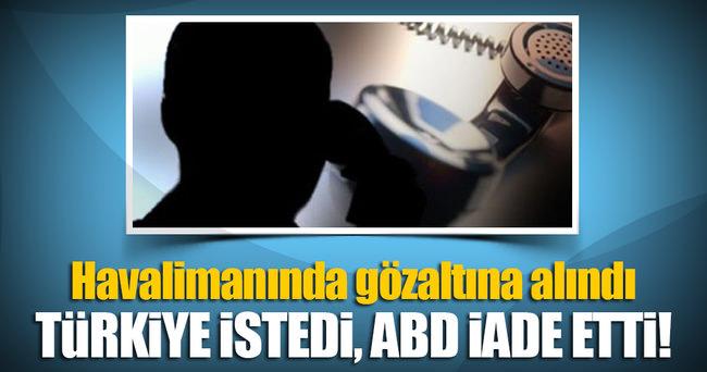 Türkiye için bomba ihbarı yaptı, ABD sınırdışı etti