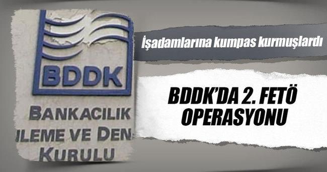 BDDK'da 2. FETÖ operasyonu