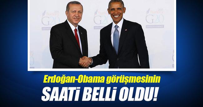 Erdoğan-Obama görüşmesinin saati belli oldu!