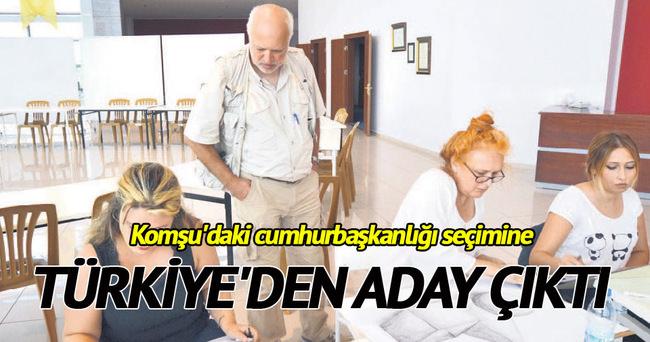 Komşu'ya Türkiye'den Cumhurbaşkanı adayı