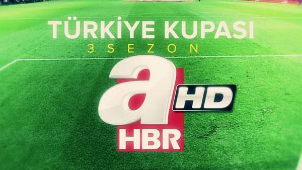 Türkiye Kupası 3 sezon A Haber'de