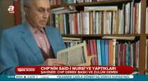 CHP'nin Said-i Nursi'ye yaptıkları