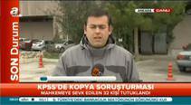 KPSS soruşturmasında 32 zanlı tutuklandı