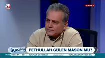 """""""Gülen'in mason olduğu iddiası sürpriz değil"""""""