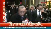 Erdoğan; Teröristler içeriye savcı cübbesi ile girmiştir