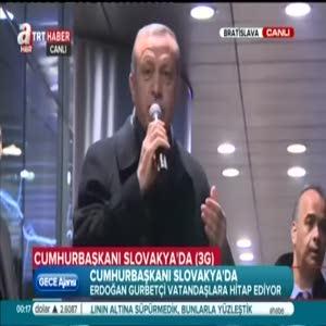 Erdoğan gurbetçiler tarafından coşkuyla karşılandı
