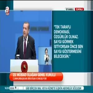 Cumhurbaşkanı Erdoğan '' Kendi tarihlerine baksınlar ''