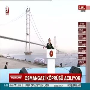 Cumhurbaşkanı Erdoğan Osmangazi köprsü açılışında konuştu