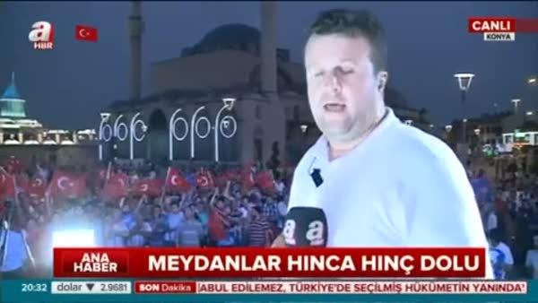 Konya'da meydanlar hınca hınç dolu!