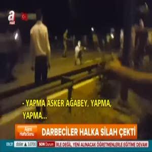 Alçak FETÖ'cü asker sivil halka böyle ateş etti!
