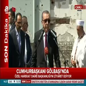 Cumhurbaşkanı Erdoğan, Gölbaşı'nda konuştu