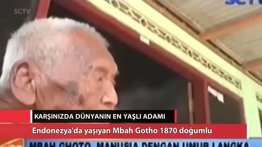 İşte dünyanın en yaşlı adamı