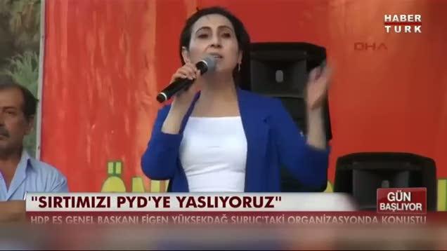 """Figen Yüksekdağ: """"Biz sırtımızı PYD'ye yaslıyoruz"""""""