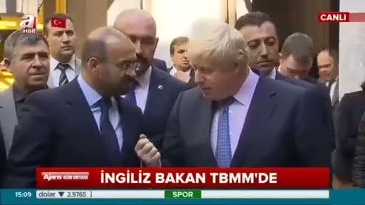 İngiltere Dışişleri Bakanı Boris Johnson TBMM'de