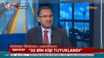 """""""32 bin kişi tutuklandı! Süreç devam ediyor"""""""