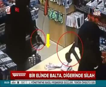 Baltalı soyguncular kamerada