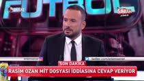 Rasim Ozan Kütahyalı MİT dosyası iddialarına cevap verdi