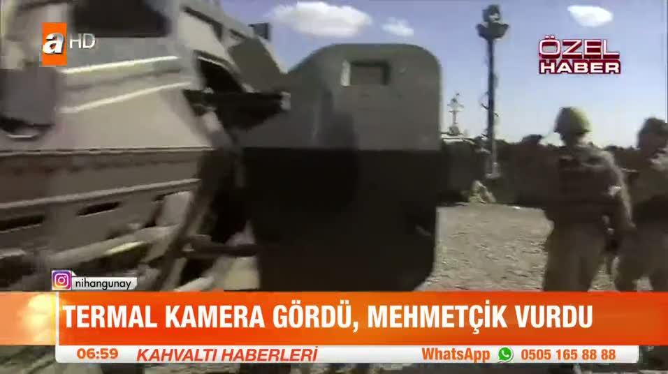 Termal gördü Mehmetçik vurdu!
