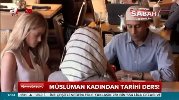 Müslüman Kadından Ders Niteliğinde Konuşma!