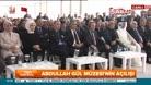 Başbakan Yıldırım Abdullah Gül Müzesi açılışında konuştu