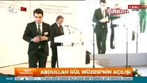 11. Cumhurbaşkanı Abdullah Gül kendi adına açılan müzede ilk konuşmasını yaptı