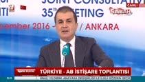 AB Bakanı Ömer Çelik: Gelin tüm fasılları açalım