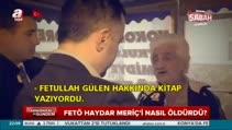 Gülen'in ilişkisini açıkladı domuz bağıyla öldürüldü