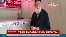 Yaşlı adamdan Emin Çapa'ya...