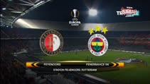 Feyenoord- 0  Fenerbahçe- 1 Maç Özeti Goller!