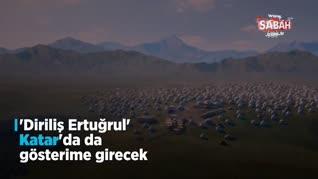 'Diriliş Ertuğrul' dizisi Katar ekranlarında Arapça olarak böyle yayınlanacak!