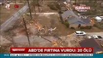 ABD'de şiddetli fırtına 20 can aldı
